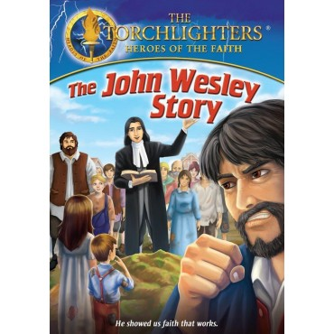 Torchlighters- John Wesley Story Front Cover