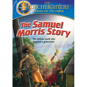 Torchlighters- Samuel Morris Story Front Cover