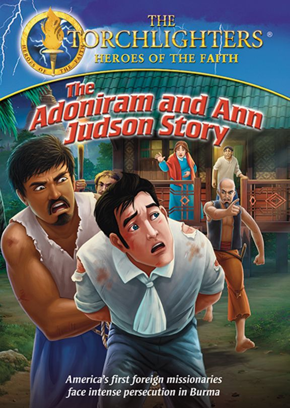 Torchlighters- The Adoniram and Ann Judson Story Front Cover
